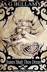 Runes Shalt Thou Dream - an eBook by A.G.Bellamy