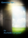 Opening Up by Rochelle Campbell, book cover image
