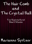 The Hair Comb and The Crystal Ball on Amazon - Book cover