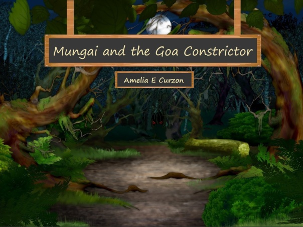 Mungai and the Goa Constrictor - A children's book by Amelia E Curzon - cover