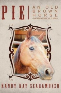 Pie - An Old Brown Horse - Book Cover